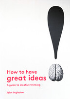 How to Have Great Ideas