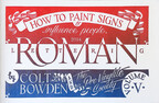 How to Make Signs and Influence People: Roman Lettering