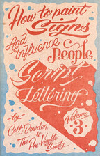 How to Make Signs and Influence People: Script Lettering