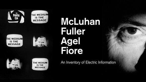 McLuhan, Fuller, Agel, Fiore: An Inventory of Electric Information